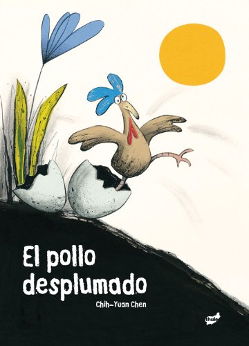 El pollo desplumado (Trampantojo)