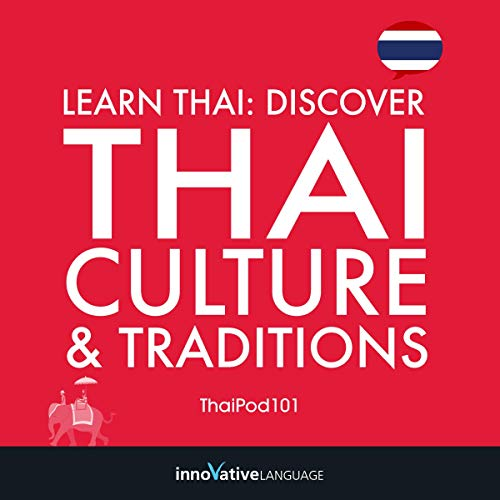 Learn Thai: Discover Thai Culture & Traditions cover art