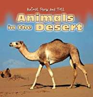 Animals in the Desert (Animal Show and Tell)
