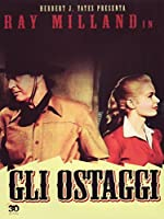 Gli Ostaggi [Italian Edition]