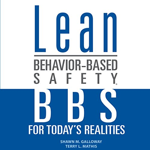 Lean Behavior-Based Safety: BBS for Today's Realities  By  cover art