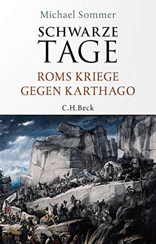 Buchseite und Rezensionen zu 'Schwarze Tage: Roms Kriege gegen Karthago' von Michael Sommer