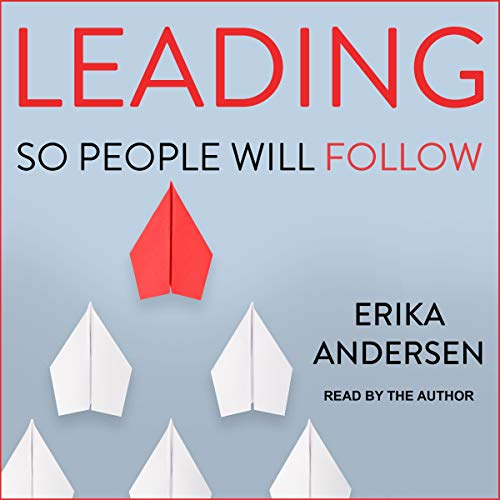 Leading So People Will Follow audiobook cover art