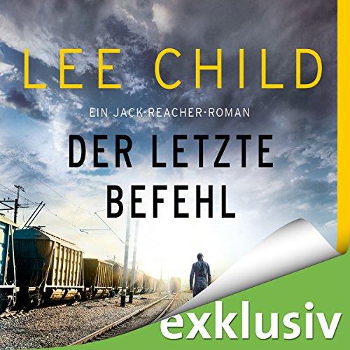Der letzte Befehl (Jack Reacher 16) audiobook cover art