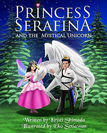 Princess Serafina and the Mystical Unicorn