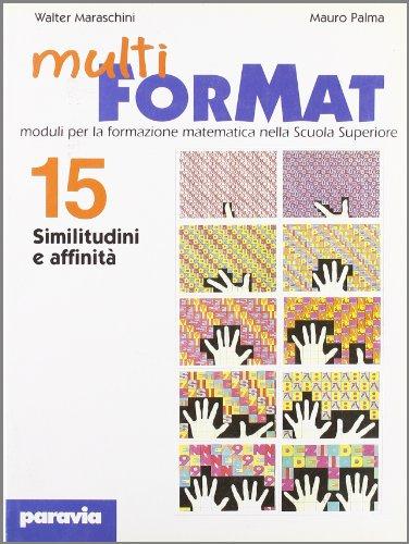 Multiformat. Per il Liceo classico. Similitudini e affinità (Vol. 15)