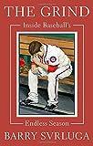 Image of The Grind: Inside Baseball's Endless Season