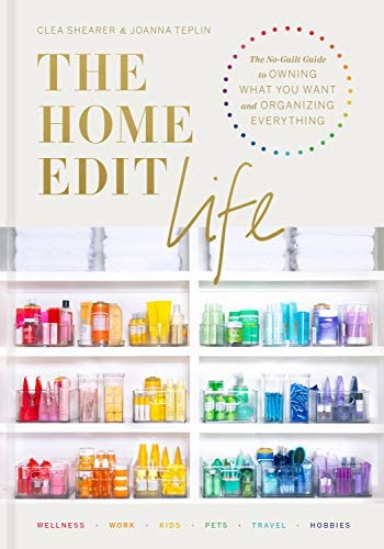 The Home Edit Life The No Guilt Guide to Owning What You Want and Organizing Everything product image