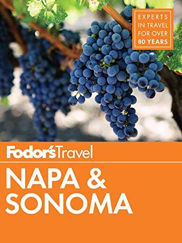 Fodor's Napa & Sonoma (Full-color Travel Guide Book 2)