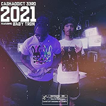 2021 (feat. Baby Tron)