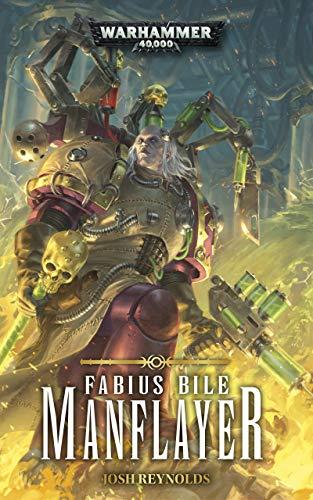 Manflayer (Fabius Bile: Warhammer 40,000 Book 3)