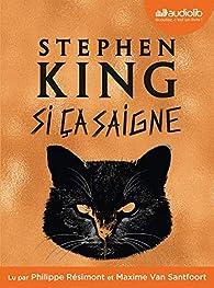 Si ça saigne de Stephen King - Editions Albin Michel