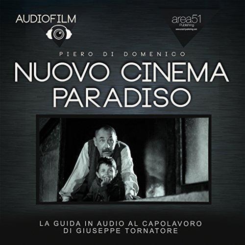 Nuovo Cinema Paradiso | Piero Di Domenico