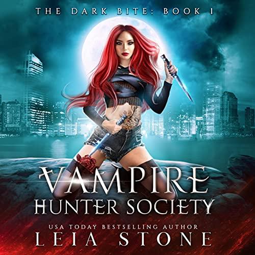 The Dark Bite: Vampire Hunter Society