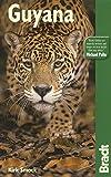 Guyana (Bradt Travel Guides)