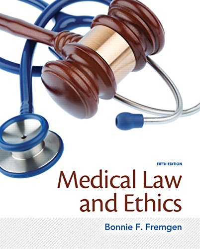 Medical Law and Ethics,