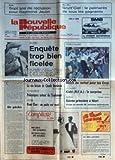 NOUVELLE REPUBLIQUE (LA) [No 13193] du 20/02/1988 - AFFAIRE GREGORY - LES EPOUX VILLEMIN / EMQUETE TROP BIEN FICELEE - PROCES DE POITIERS / LA VIE BRISEE DE CLAUDE BERNERON - ACTION DIRECTE / POLEMIQUES AUTOUR DE L'ISOLEMENT - RENE CHAR / UN POETE EST MORT - UN GACHIS PAR BONNET - LES SPORTS - FOOT - J.O. CALGARY ET KIEHL - FRANCE ET IRLANDE EN RUGBY - BLOIS / 7 ANS DE RECLUSION POUR RAYMOND JEULIN