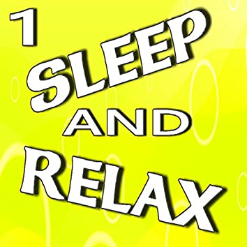 Sleep and Relax, Vol. 1