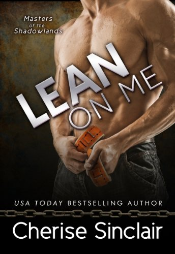 Lean on Me (Masters of the Shadowlands Series Book 4) (English Edition)