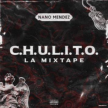 C.H.U.L.I.T.O la Mixtape