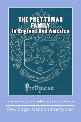 Image OfTHE PRETTYMAN FAMILY, In England And America, 1361-1968
