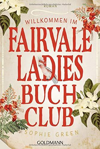 Willkommen im Fairvale Ladies Buchclub: Roman