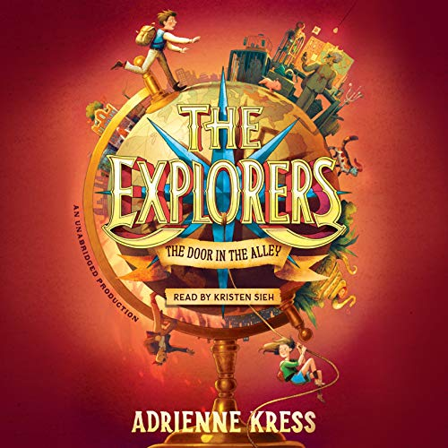 The Explorers: The Door in the Alley audiobook cover art