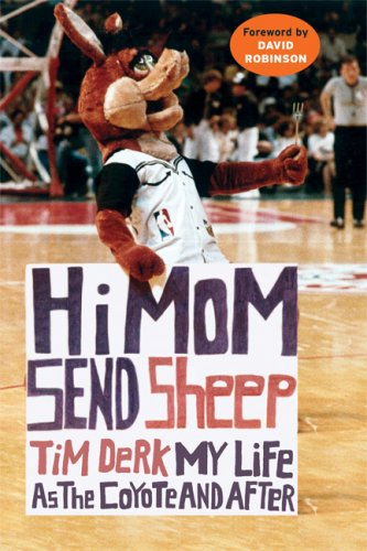 Image OfHi Mom, Send Sheep!: My Life As The Coyote And After