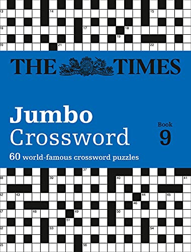The Times Jumbo Crossword Book 9: 60 world-famous crossword puzzles: 60 large general-knowledge crossword puzzles