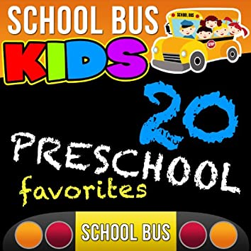 20 Preschool Favorites