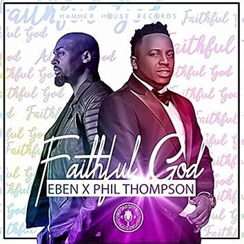 Faithful God (feat. Phil Thompson)