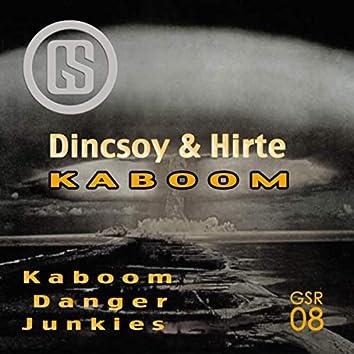 Dincsoy & Hirte - Kaboom