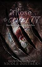 Of Rose and Cruelty (Once Upon a Darkened Night) (Volume 3)