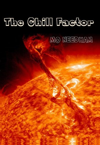 The Chill Factor: Twenty Two Days (English Edition)
