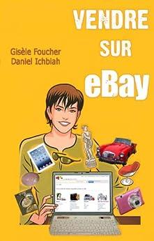 Vendre sur eBay par [Gisèle Foucher, Daniel Ichbiah]