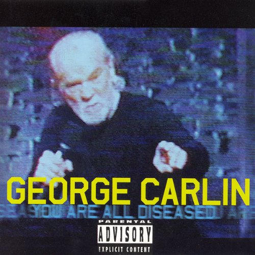 You Are All Diseased Audiobook By George Carlin cover art