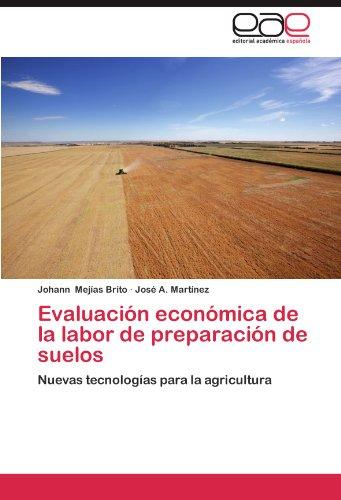 Evaluacion Economica de La Labor de Preparacion de Suelos