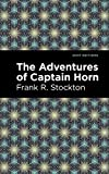 The Adventures of Captain Horn (Mint Editions) (English Edition)
