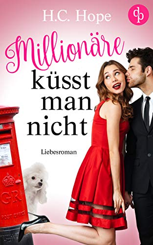 Millionäre küsst man nicht