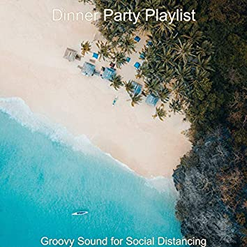 Groovy Sound for Social Distancing