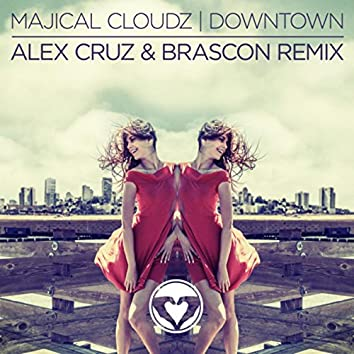 Downtown (Alex Cruz & Brascon Remix)