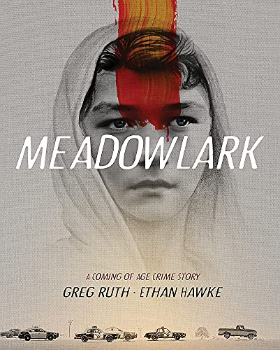 Image of Meadowlark: A Coming-of-Age Crime Story