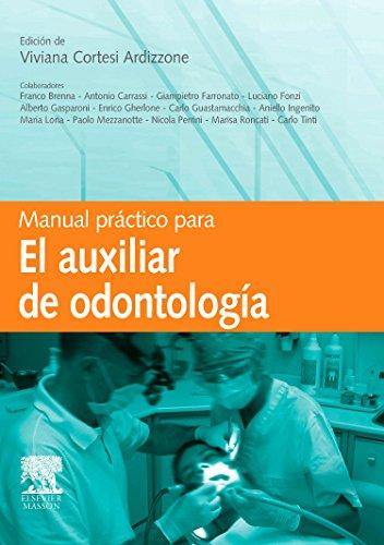 Manual práctico para el auxiliar de Odontología