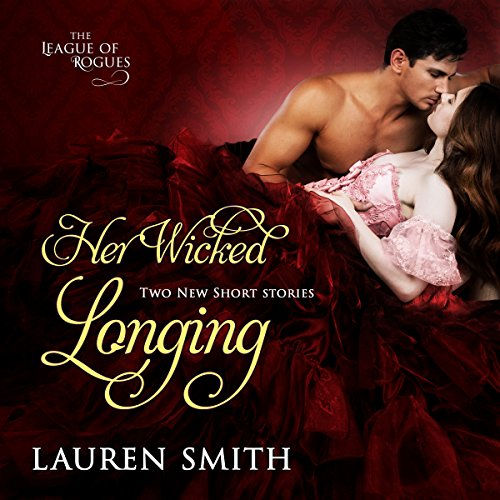 Her Wicked Longing Audiobook By Lauren Smith cover art
