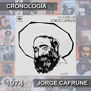 Jorge Cafrune Cronología -  La Vuelta de Jorge Cafrune (1974)