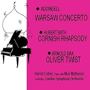 Addinsell: Warsaw Concerto - Bath: Cornish Rhapsody - Bax: Oliver Twist