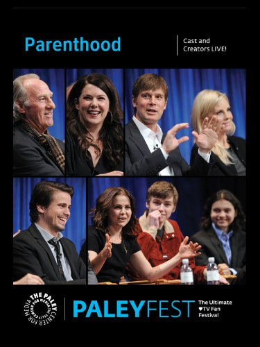 Parenthood: Cast and Creators Live at PALEYFEST
