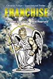 Franchise: Trusting God First . . . Then Yourself (English Edition)