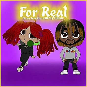 For Real (feat. Chelly the MC)