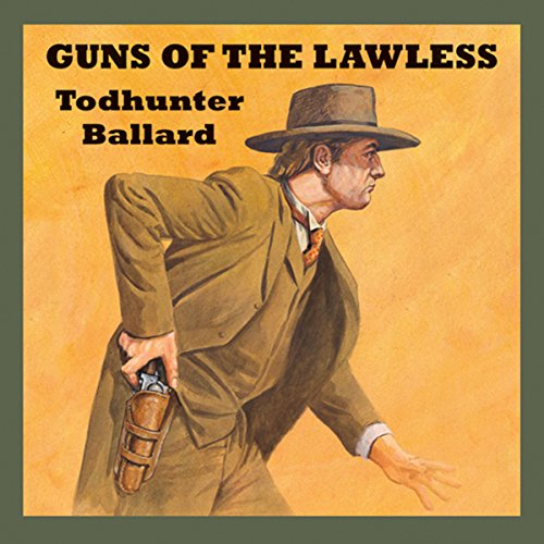 Guns of the Lawless audiobook cover art